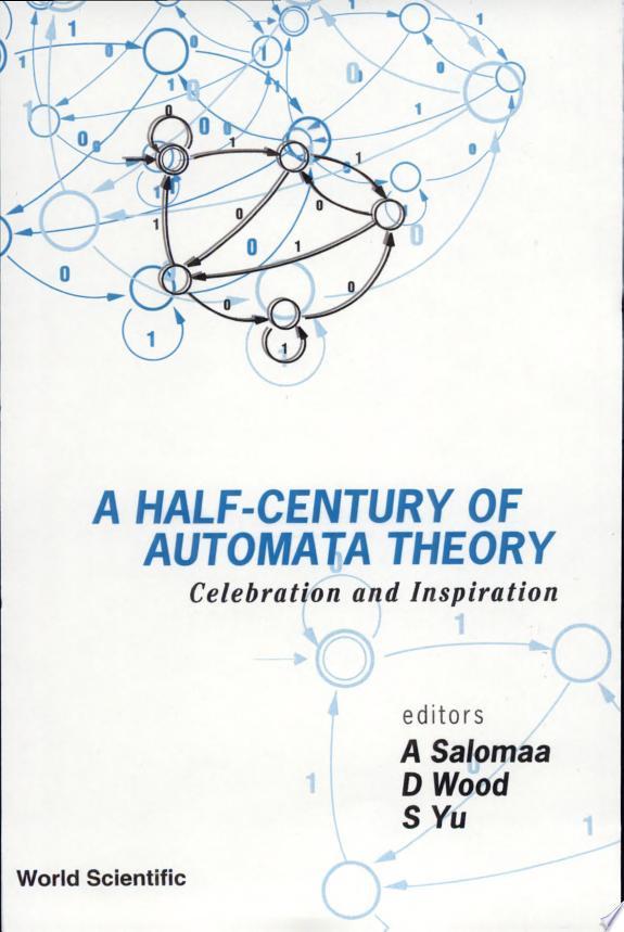A Half-century of Automata Theory