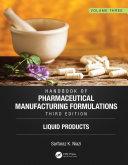 Handbook of Pharmaceutical Manufacturing Formulations, Third Edition