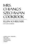 Mrs  Chiang s Szechwan Cookbook