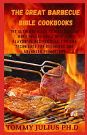The Great Barbecue Bible Cookbooks