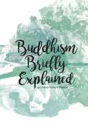 Buddhism Briefly Explained  second revised edition