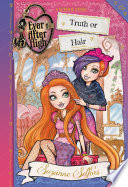 Ever After High  Truth or Hair