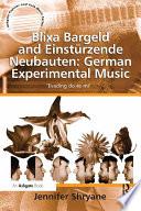 Blixa Bargeld and Einst  rzende Neubauten  German Experimental Music
