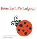 Helen the Little Ladybug