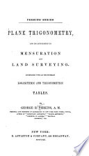 Plane Trigonometry And Its Application To Mensuration And Land Surveying