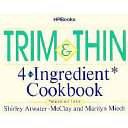 Trim N Thin 4 Ingredient Cookbook