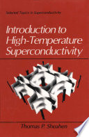 Introduction to High Temperature Superconductivity Book