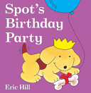 Spot s Birthday Party Book