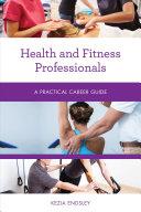 link to Health and fitness professionals : a practical career guide in the TCC library catalog