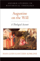 Augustine on the will: a theological account