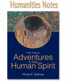 Humanities Notes for Adventures in the Human Spirit Book