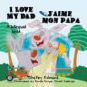 I Love My Dad J'aime mon papa Pdf/ePub eBook