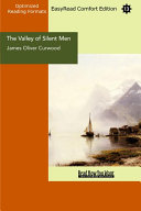 Pdf The Valley of Silent Men (EasyRead Comfort Edition)