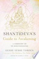 Shantideva s Guide to Awakening