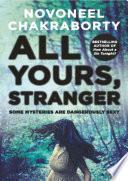 Stranger Triology - Book 2 - All Yours Stranger
