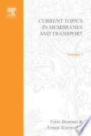 Current Topics in Membranes and Transport Book