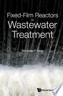 Fixed film Reactors In Wastewater Treatment