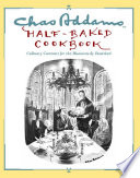 Chas Addams Half Baked Cookbook