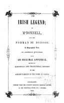 The Irish Legend; Or M'Donnell, and the Norman de Borgos: