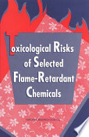 Toxicological Risks of Selected Flame-Retardant Chemicals