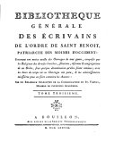 Bibliothéque générale des écrivains de l'Ordre de Saint Benoît, patriarche des moines d'occident