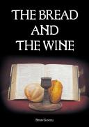 The Bread and the Wine Book PDF