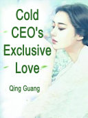 Cold CEO s Exclusive Love