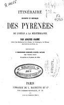 Itinéraire descriptif et historique des Pyrénées de l'Océan a la Méditerranée