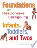 Foundations of Responsive Caregiving