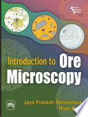 INTRODUCTION TO ORE MICROSOCOPY