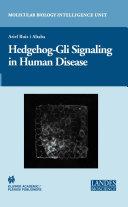 Hedgehog-Gli Signaling in Human Disease