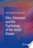 Film Television And The Psychology Of The Social Dream