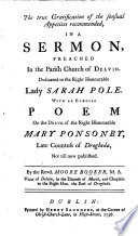 The True Gratification of the Sensual Appetites Recommended  in a Sermon     With an Elegiac Poem on the Death of the Right Honourable Mary Ponsonby  Late Countess of Drogheda  Not Till Now Published