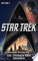 Star Trek: Die Tränen der Sänger