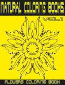 Natural Coloring Flowers Vol 1