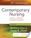 """Contemporary Nursing E-Book: Issues, Trends, & Management"" by Barbara Cherry, Susan R. Jacob"