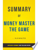 Money Master The Game  by Tony Robbins   Summary and Analysis