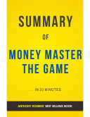 Money Master The Game: by Tony Robbins | Summary and Analysis