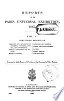 Reports on the Paris Universal Exhibition  1867