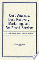 Cost Analysis, Cost Recovery, Marketing and Fee-Based Services