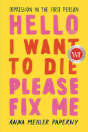 Hello I Want to Die Please Fix Me [Pdf/ePub] eBook