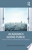 Academics Going Public