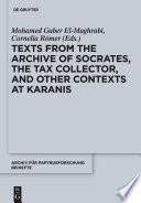 Texts From The Archive Of Socrates The Tax Collector And Other Contexts At Karanis Book PDF
