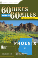 60 Hikes Within 60 Miles  Phoenix