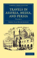 Travels in Assyria  Media  and Persia