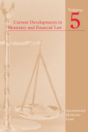 Current Developments In Monetary And Financial Law Book PDF