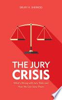 The Jury Crisis