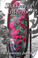 Shadows of a Mirror