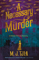 A Necessary Murder A Heloise Chancey Mystery