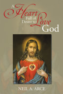 A Heart Full of Desire to Love God